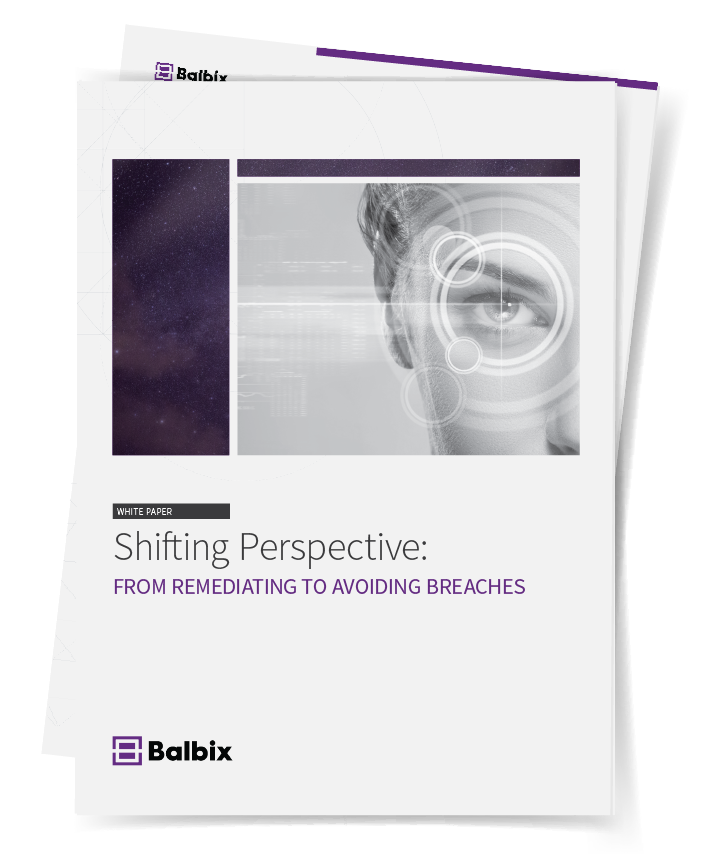 Whitepaper: Shifting Perspectives to Avoiding Breaches